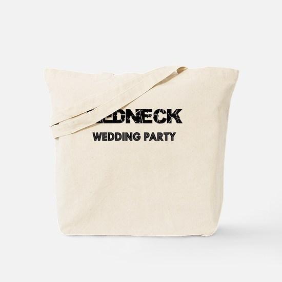 REDNECK WEDDING PARTY Tote Bag