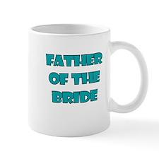 FATHER OF THE BRIDE TEAL Mug
