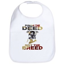 PUNISH THE DEED NOT THE BREED Bib