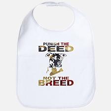 PUNISH THE DEED NOT THE BREED Bib