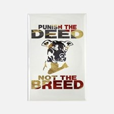 PUNISH THE DEED NOT THE BREED Rectangle Magnet (10