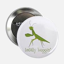 """Totally Buggin 2.25"""" Button"""