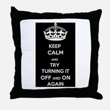 Keep Calm and Try Turning it Off and On Again Thro