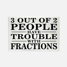 Sayings: Trouble With Fractions Rectangle Magnet