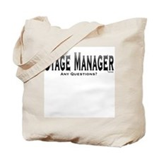 Theatre Stage Manager - Any Questions? Tote Bag