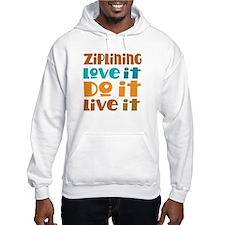 Funny Ziplining Quote Hoodie