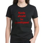 Nerds Should Be Worshipped Women's Dark T-Shirt