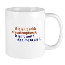 Snide and Contemptuous (words only) Small Small Mug