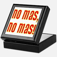 No Mas, No Mas! Keepsake Box