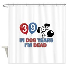 Funny 39 year old gift ideas Shower Curtain