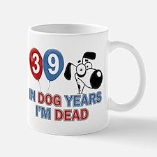 Funny 39 year old gift ideas Mug