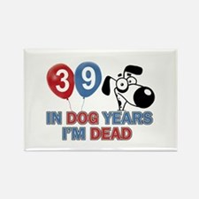 Funny 39 year old gift ideas Rectangle Magnet