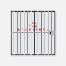 Jail the Bank$ster$ Sticker