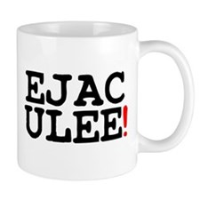 EJACULEE! Small Mug