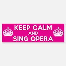 Keep Calm and Sing Opera Sticker (Bumper)