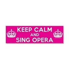 Keep Calm and Sing Opera Car Magnet 10 x 3