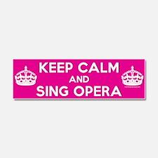 Keep Calm and Sing Opera Car Magnet 10 x 3