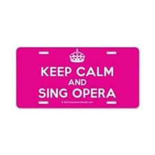 Keep Calm and Sing Opera Aluminum License Plate