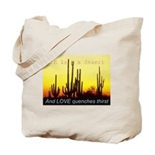Life is a desert Tote Bag
