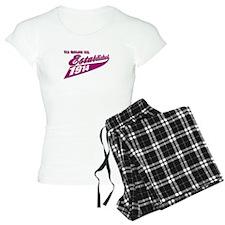 Established in 1914 birthday designs Pajamas