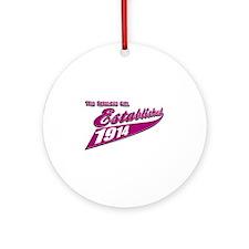 Established in 1914 birthday designs Ornament (Rou