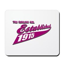 Established in 1915 birthday designs Mousepad