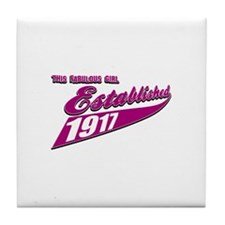 Established in 1917 birthday designs Tile Coaster