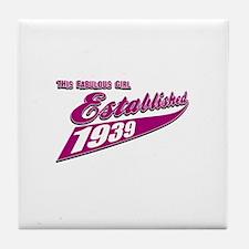 Established in 1939 birthday designs Tile Coaster