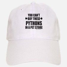 CAN'T BUY THESE PYTHONS IN A PET STORE Cap