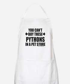 CAN'T BUY THESE PYTHONS IN A PET STORE Apron