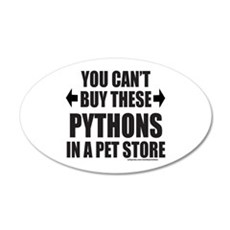CAN'T BUY THESE PYTHONS IN A PET STORE Wall Decal