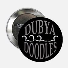 DUBYA DOODLES Button