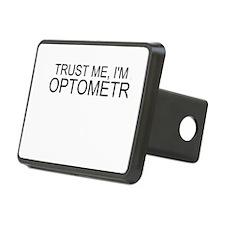 Trust Me, Im An Optometrist Hitch Cover