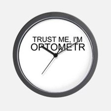 Trust Me, Im An Optometrist Wall Clock