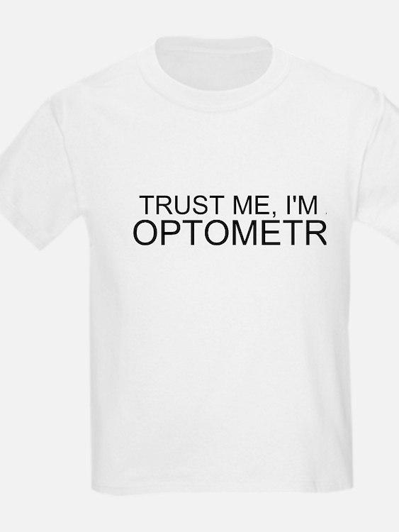 Trust Me, Im An Optometrist T-Shirt