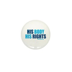 """""""His Body His Rights"""" button (10 pack)"""