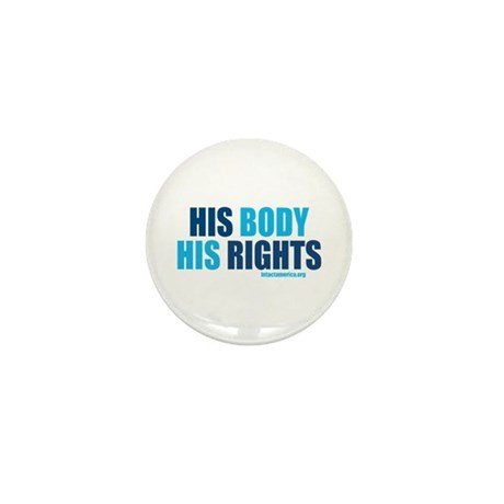 """His Body His Rights"" button"