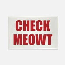 Check Meowt Rectangle Magnet