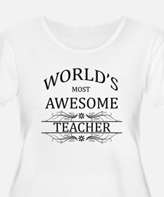 World's Most Awesome Teacher T-Shirt