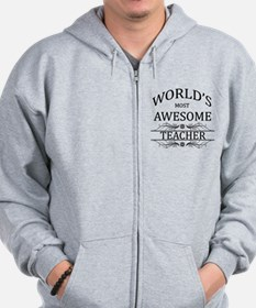 World's Most Awesome Teacher Zip Hoodie