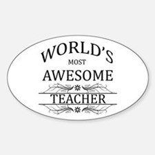 World's Most Awesome Teacher Sticker (Oval)