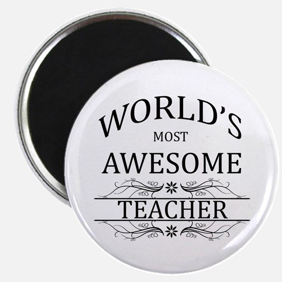 World's Most Awesome Teacher Magnet