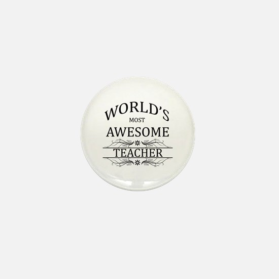 World's Most Awesome Teacher Mini Button (10 pack)