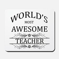 World's Most Awesome Teacher Mousepad