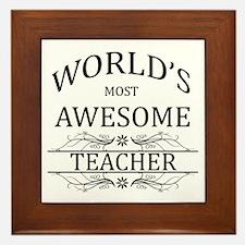 World's Most Awesome Teacher Framed Tile