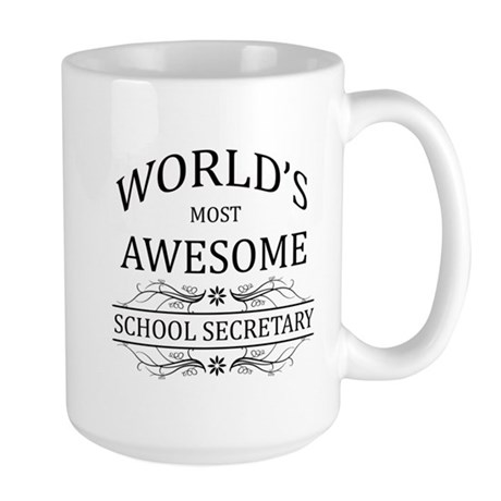 World's Most Awesome School Secretary Large Mug