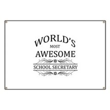 World's Most Awesome School Secretary Banner