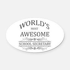 World's Most Awesome School Secretary Oval Car Mag