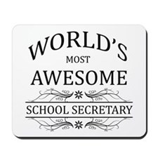 World's Most Awesome School Secretary Mousepad