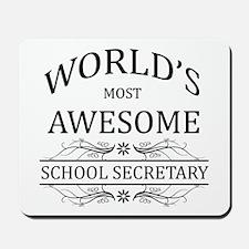 World's Most Awesome School Secretary Mousepad
